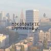 Mokotowskie Spotkania - Poznaj wyjątkowe polskie marki