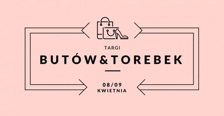 Jedyne w Polsce Targi Butów i Torebek