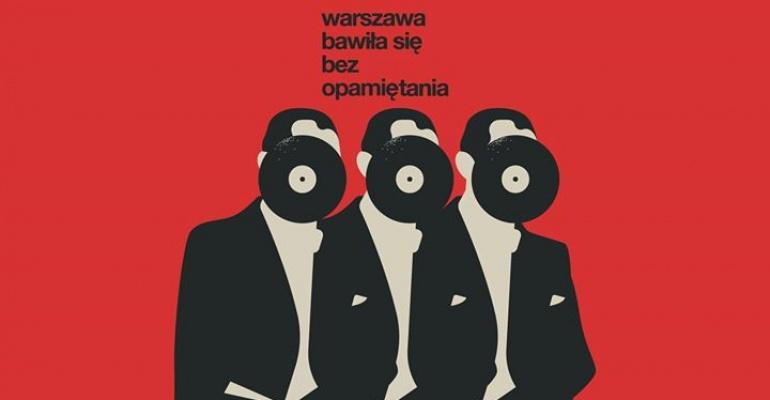 Warszawa Bawiła Się Bez Opamiętania