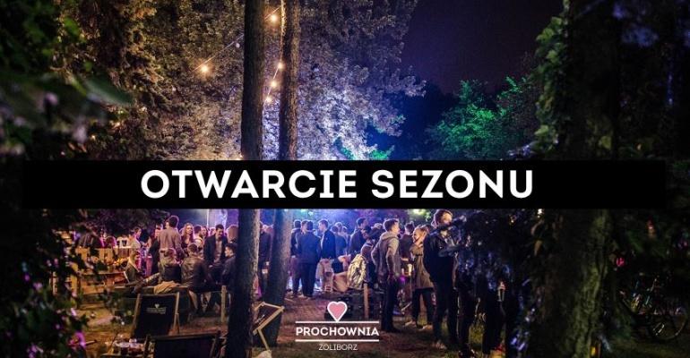 Otwarcie sezonu x Prochownia Żoliborz
