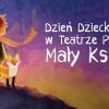 Dzień Dziecka w Teatrze Polskim
