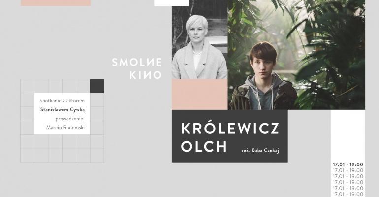 """Smolne Kino: """"Królewicz Olch"""""""
