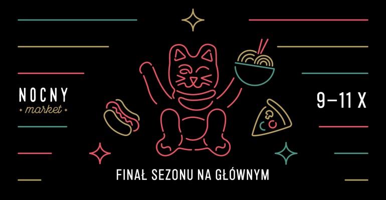 Nocny Market po raz ostatni na dworcu Warszawa Główna