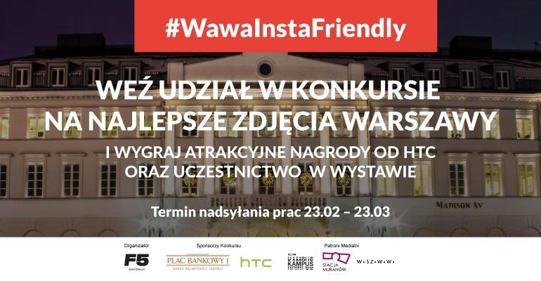 #WawaInstaFriendly – zrób najlepsze zdjęcie Warszawy i wygraj