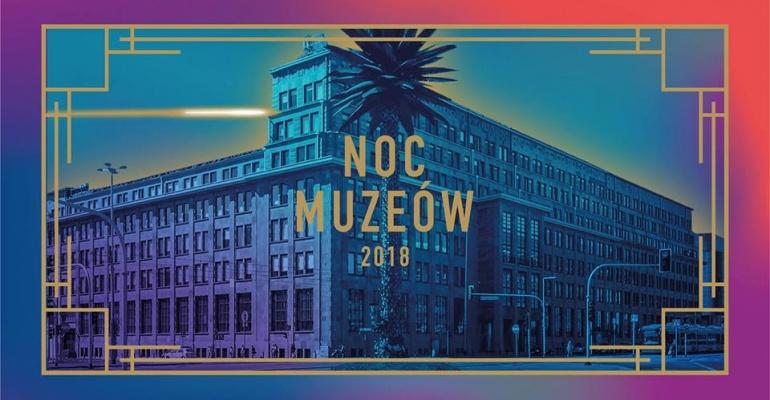Noc Muzeów 2018 (Warszawa)