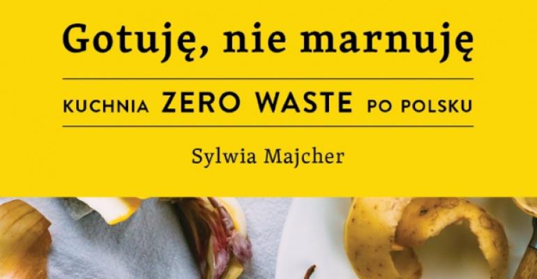 Gotuję nie marnuję Sylwia Majcher - recenzja