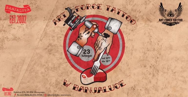 ART FORCE TATTOO X 23.02 X Banjaluka - Fuzja, której nie możemy się doczekać