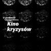 """Przegląd filmowy """"Kino kryzysów"""""""