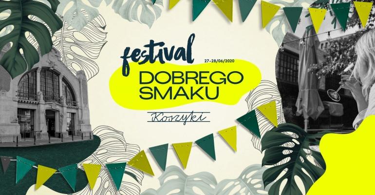 Festiwal Dobrego Smaku w Hali Koszyki