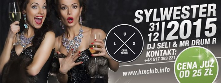 Sylwester | Dj Seli & Mr DrumR (live act) | Lux Club