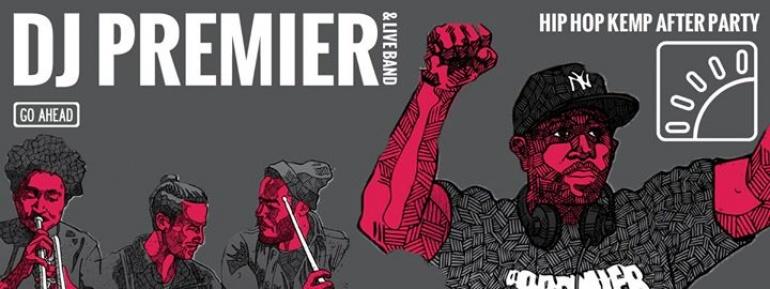 HIP HOP KEMP AFTER PARTY: DJ PREMIER & LIVE BAND