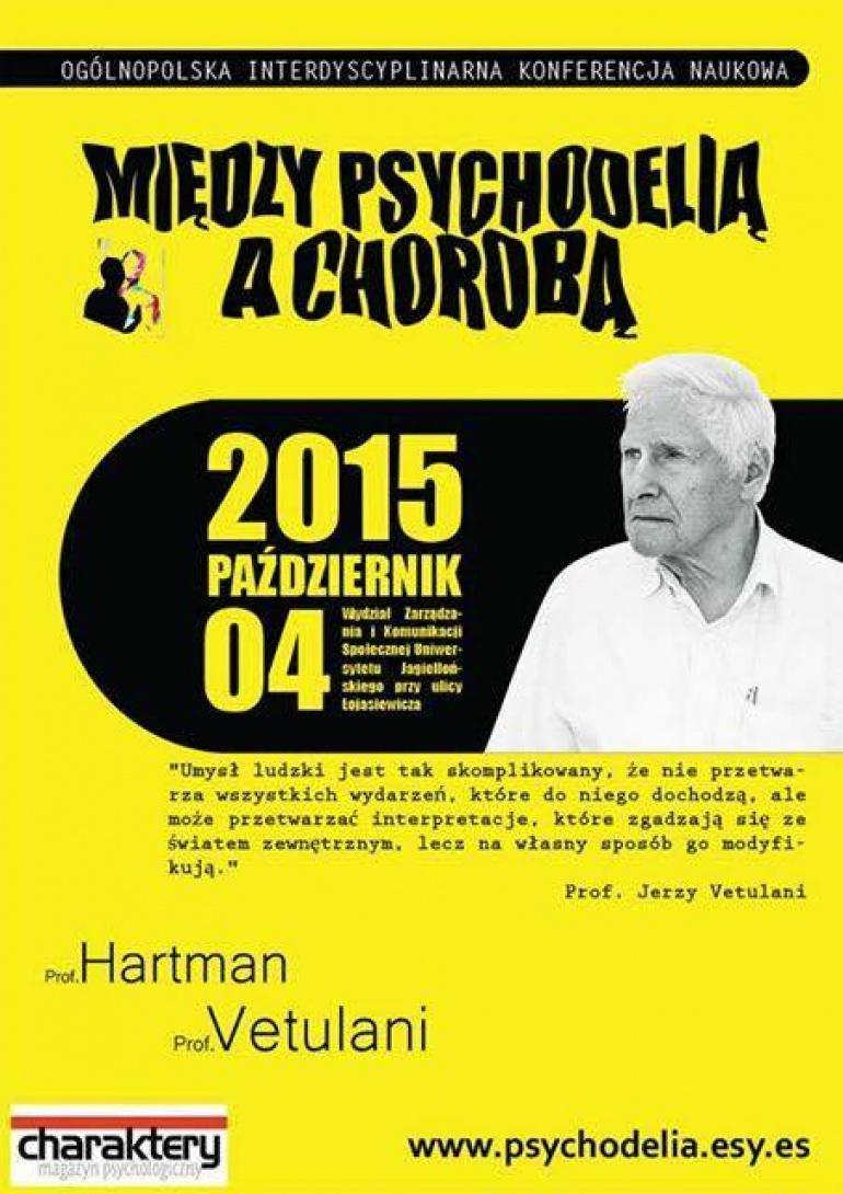 """Ogólnopolska Interdyscyplinarna Konferencja """"Między psychoDelią a chorobą"""""""