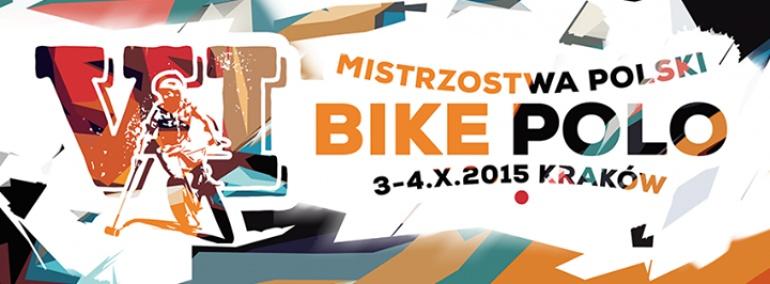 VI Mistrzostwa Polski Bike Polo, Kraków 2015