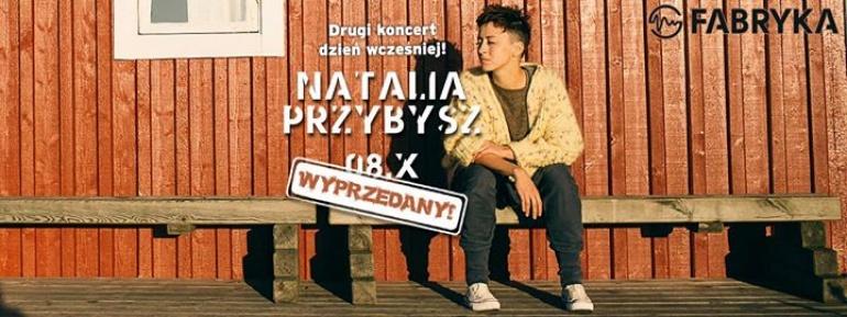 Natalia Przybysz   8 X   Fabryka Kraków