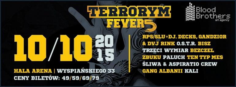 Terrorym Fever 5 | Pzń Arena