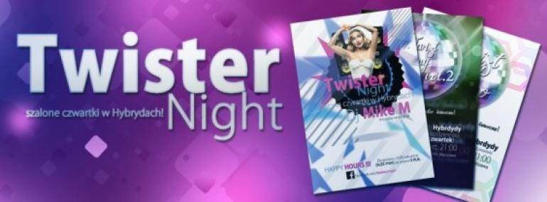 Twister Night w Hybrydach