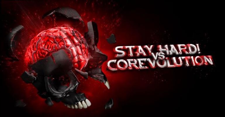 Stay Hard vs Corevolution