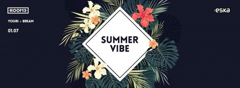 Summer Vibe by Youri & Bream 01.07.16