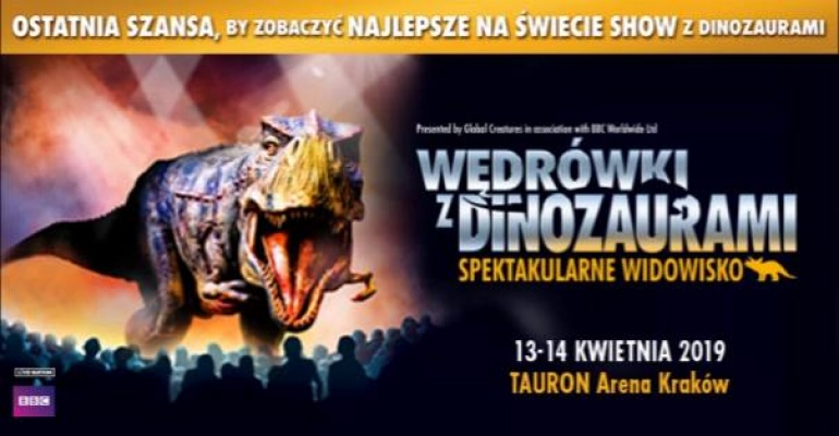 Wędrówki Z Dinozaurami – Spektakularne Widowisko, 13.04.2019