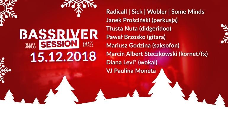 Bassriver Xmass Session  #4 DNB DJs + live instruments + visuals