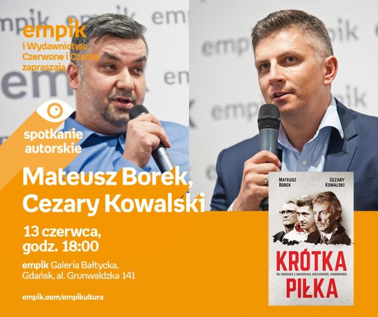 Mateusz Borek, Cezary Kowalski | Empik Galeria Bałtycka