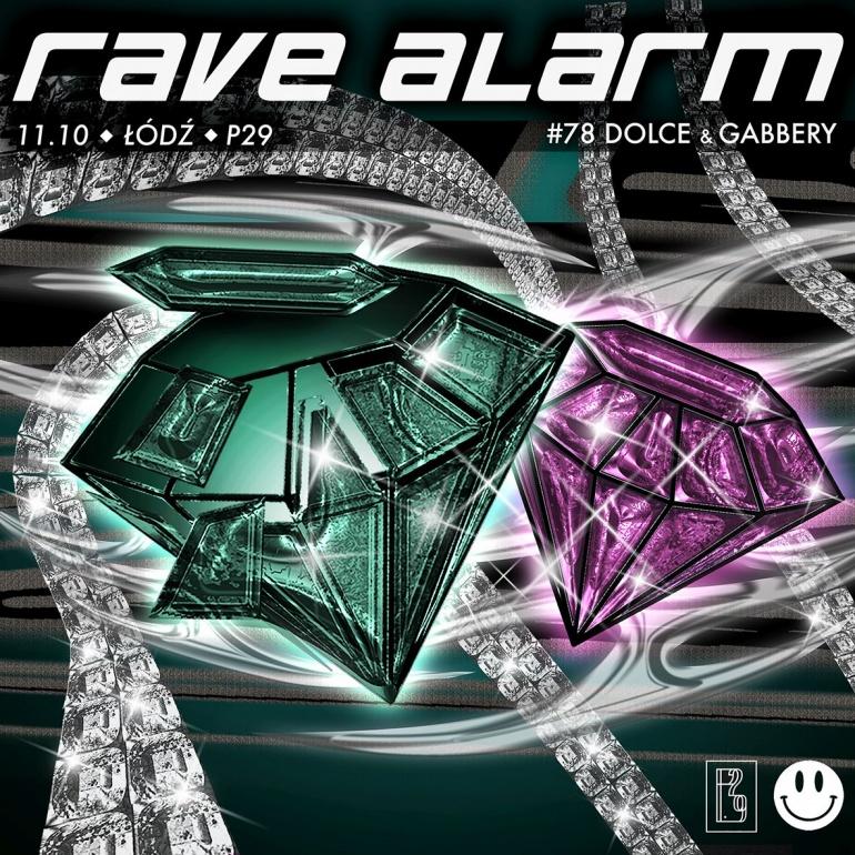 RAVE ALARM #78 Dolce & Gabbery
