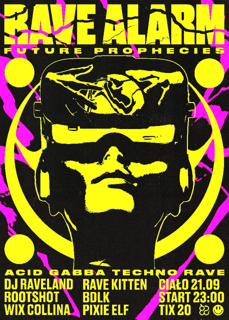 Rave Alarm #76 Future Prophecies