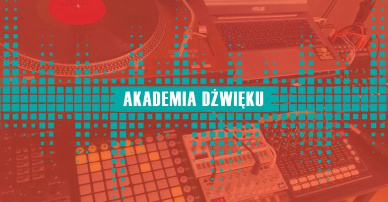 Bezpłatne warsztaty w Akademii Dźwięku