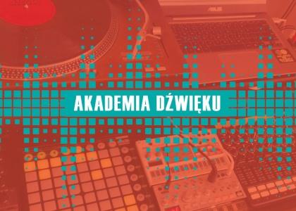 Warsztaty w Akademii Dźwięku