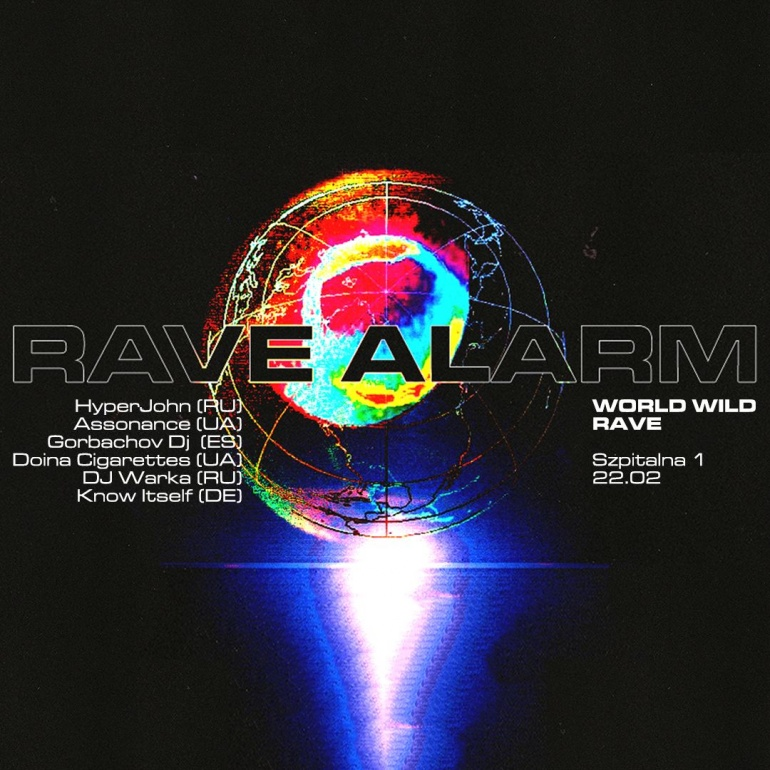 RAVE ALARM #82 World Wild Rave