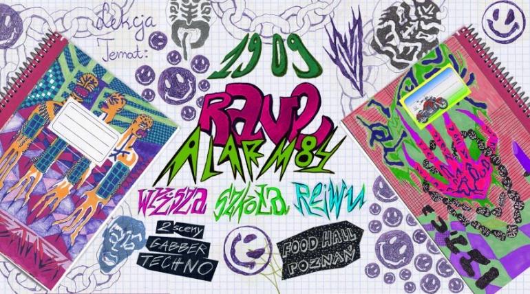 RAVE ALARM #84 Wyższa Szkoła Rejwu