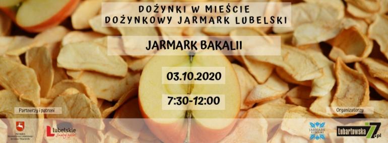 Dożynkowy Jarmark Lubelski - Jarmark Bakalii
